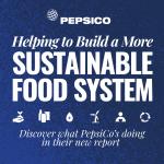 Napredak i nastavak PepsiCo podrške izgradnji održivijeg sistema ishrane